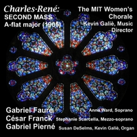 MIT Women's Chorale & Kevin Galiè | Charles-René: Second Mass