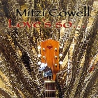 Mitzi Cowell | Love's so...