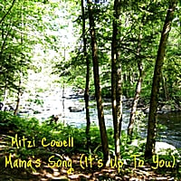 Mitzi Cowell | Mama's Song (It's Up to You)