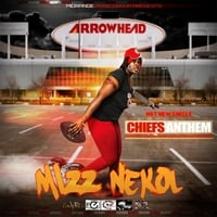 Mizznekol | Chiefs Anthem