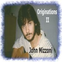 John Mizzoni | Originations II