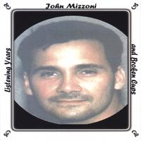 John Mizzoni | Listening Years and Broken Cups