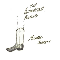 Michael Jarrett | The Authorized Bootleg