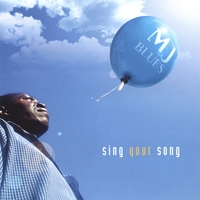 Mjblues | Sing your song