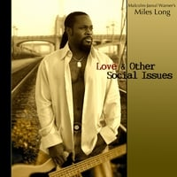 Malcolm-Jamal Warner's Miles Long | Love & Other Social Issues