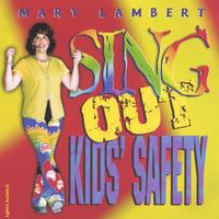 Mary Lambert | Sing Out Kids' Safety