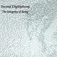 M L Dunn | Second Digitiphony: The Integrity of Being