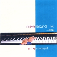 Mike Leland | In the Moment