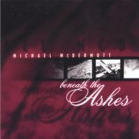 Michael McDermott | Beneath the Ashes