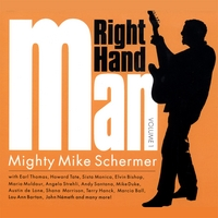 Mighty Mike Schermer | Right Hand Man Volume 1