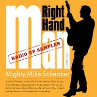 Mighty Mike Schermer | Right Hand Man Vol. 1 Radio EP Sampler