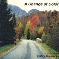 Michele McLaughlin | A Change of Color