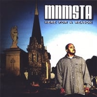 Mnmsta | Here for a Reason
