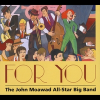 The John Moawad All Star Big Band | For You