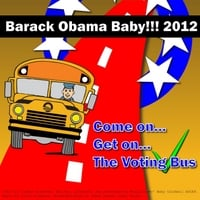 Monalisa Mo'baby Caldwell | Barack Obama Baby! (Come on Get on the Voting Bus)