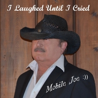 Mobile Joe | I Laughed Until I Cried