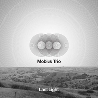 Mobius Trio | Last Light