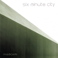 Modcam | Six Minute City