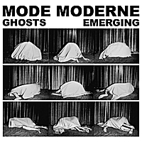 Mode Moderne | Ghosts Emerging