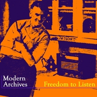 Modern Archives | Freedom to Listen