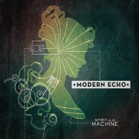 Modern Echo | Spirit in the Machine