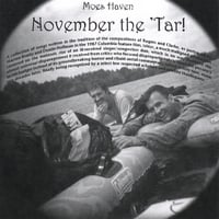 Moes Haven | November the Tar! A collection of songs written in the tradition of the compositions of Rogers and Clarke...