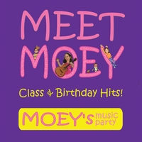 Moey's Music Party | Meet Moey! Class & Birthday Hits