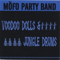 The MoFo Party Band | Voodoo Dolls & Jungle Drums
