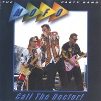 The Mofo Party Band | The Call The Doctor !