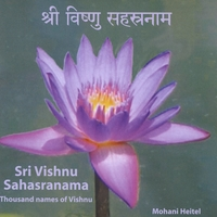 Mohani Heitel | Sri Vishnu Sahasranama Thousand names of Vishnu