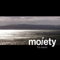 Moiety | The Waves