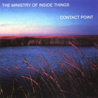 The Ministry of Inside Things | Contact Point
