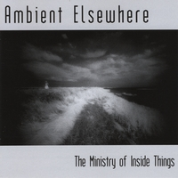 The Ministry of Inside Things | Ambient Elsewhere (2CD)