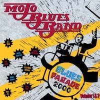 Mojo Blues Band | Blues Parade 2000