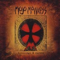 Mojo Monkeys | Blessings & Curses