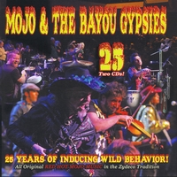 Mojo & The Bayou Gypsies | 25 Years of Inducing Wild Behavior