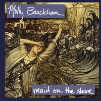Molly Bauckham | Maid on the Shore