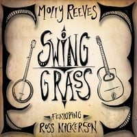 Molly Reeves | Swing Grass
