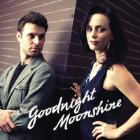 Molly Venter & Eben Pariser | Goodnight Moonshine