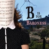 Molly White | B is for Baroness