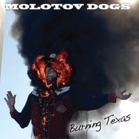 Molotov Dogs | Burning Texas