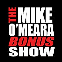 The Mike O'Meara Show | Bonus Show #9: July 30, 2010