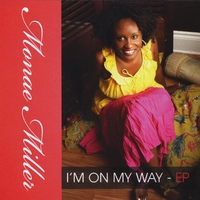 Monae Miller | I'm On My Way-EP