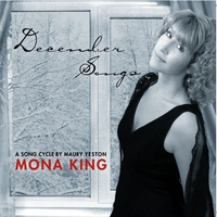 Mona King | December Songs - a song cycle by Maury Yeston