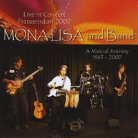 MonaLisa (and Band) | MonaLisa and Band Life in Concert Franzensdorf 2007 - Double CD!