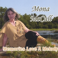 Mona McCall | Memories Love A Melody