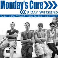 Monday's Cure | 3 Day Weekend