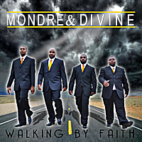 Mondre & Divine | Walking By Faith