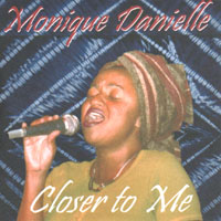 Monique Danielle | Closer to Me