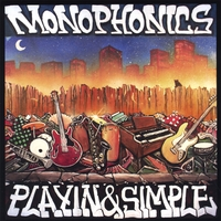 Monophonics | Playin & Simple